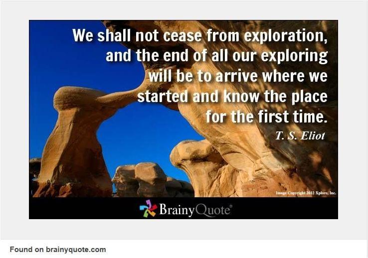 Capture-ExplorationQuote-TSEliot-Pinterest